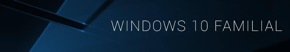 Windows 10 Familial