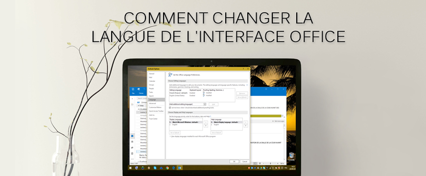 Comment changer la langue de l'interface Office
