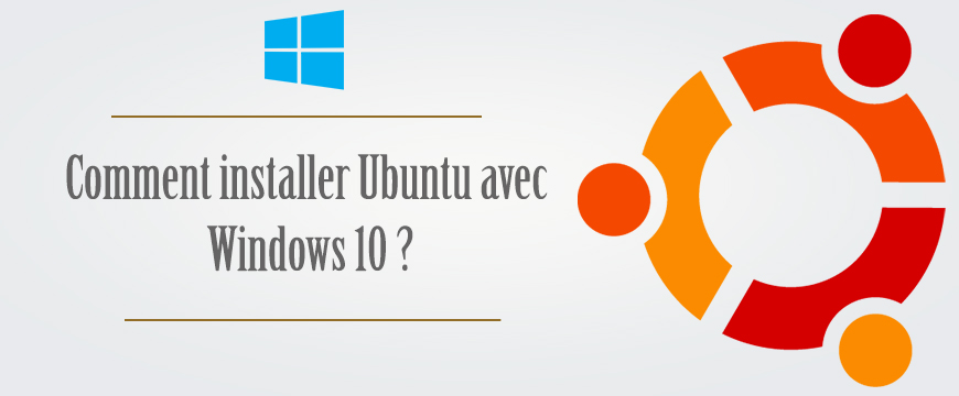 Comment installer Ubuntu avec Windows 10