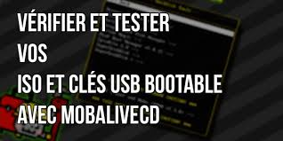 MobaLiveCD : tester vos fichiers ISO, USB bootable ou bien CD sous Windows sans rebooter