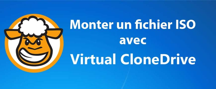 Comment installer Windows 7 avec le logiciel Virtual CloneDrive