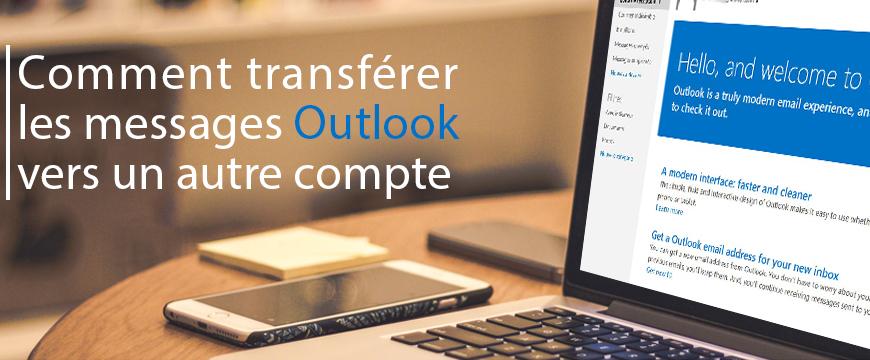 Comment transf rer les messages outlook vers un autre compte - Transferer office 2010 sur un autre pc ...